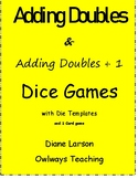 Adding Doubles & Plus 1 Dice Games (& 1 card game)