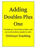Adding Doubles Plus One worksheets, cut/paste activity, wo