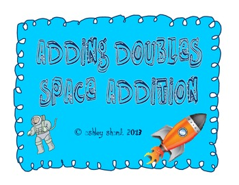 "Adding Doubles Space ""Addition"""