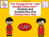 Adding Doubles and Doubles Plus One Chinese New Year for G