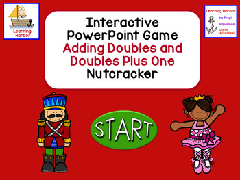 Adding Doubles and Doubles Plus One Nutcracker Theme Interactive PowerPoint