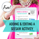 Adding & Editing a Seesaw Activity