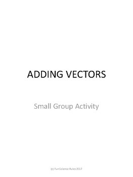 Adding Force Vectors - Small Group Activity