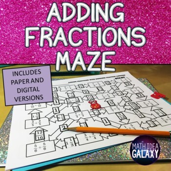 Adding Fractions Maze Game Activity