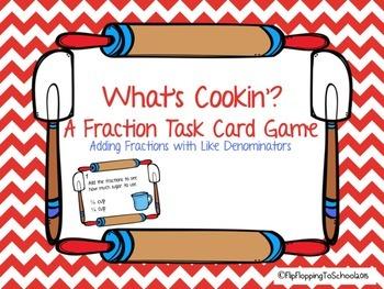 Adding Fraction with Same Denominators Cooking Task Cards