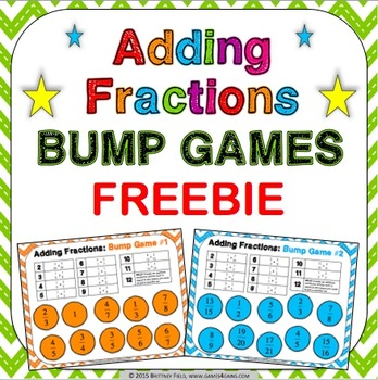 Adding Fractions FREE: Adding Fractions Bump Games