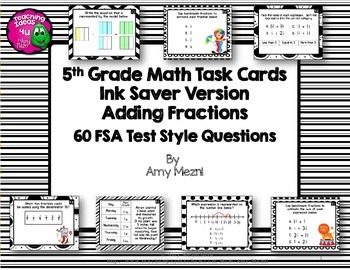 Adding Fractions 60 Task Cards 5th Grade FSA Style Questio