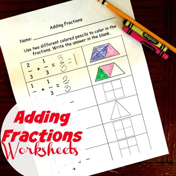 Adding Fractions Assessments - 4.NF.B.3.C