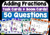 Adding Fractions | Boom Cards & Task Cards | Grade 3-6