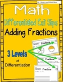 Adding Fractions:  Differentiated Exit Slips {3 Levels of