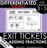 Adding Fractions Exit Tickets - Differentiated Math Assess