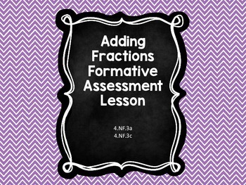 Adding Fractions Formative Assessment Lesson