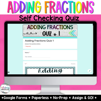 Adding Fractions Google Forms -3 Paperless Quizzes | Distance Learning