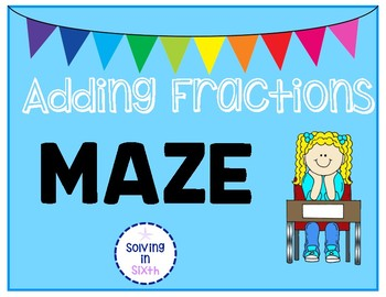Adding Fractions MAZE!