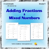 Adding Fractions & Mixed Numbers - 3 worksheets - Grade 5 - CCSS