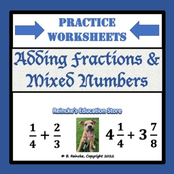 Adding Fractions & Mixed Numbers Practice Worksheets