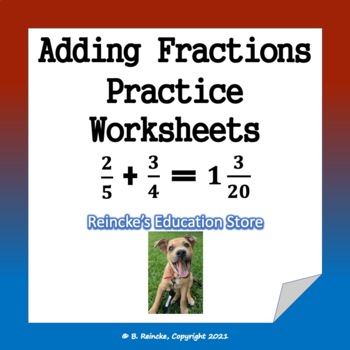 Adding Fractions Practice Worksheets