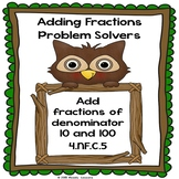 Adding Fractions Worksheets Adding Fractions with Denominators 10 and 100 4.NF.5