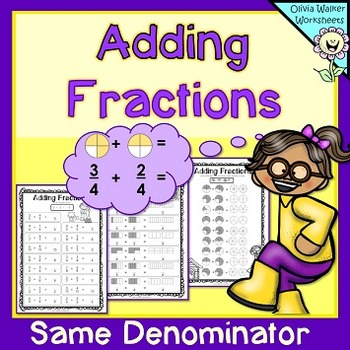 Adding Fractions Same Denominator - Fraction Addition - Worksheets