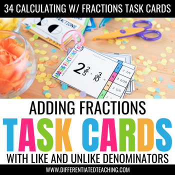 Adding Fractions Task Cards: Adding Fractions w/ Like & Unlike Denominators