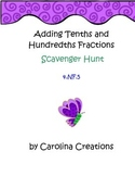 Adding Fractions Tenths and Hundredths - 4.NF.5