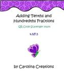 Adding Fractions Tenths and Hundredths QR Code Scavenger Hunt - 4.NF.5