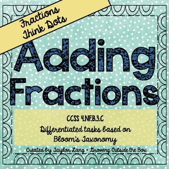 Adding Fractions - Think Dots - Differentiated Critical Th