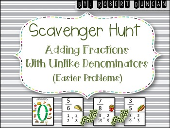 Adding Fractions - (Un-Like Denominators) - Scavenger Hunt
