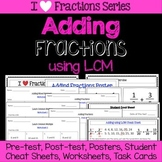 Adding Fractions Unit -Pretest, Post-test, Poster, Cheat Sheet, Worksheets