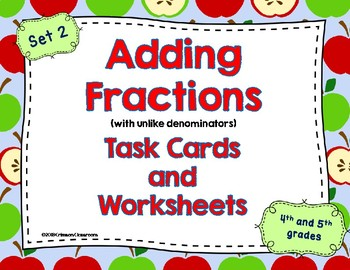 Adding Fractions Task Cards and Worksheets (Unlike Denominators)