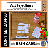Adding Fractions Uncommon Denominators Don't Get ZAPPED Math Game