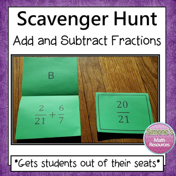 Adding and Subtracting Fractions Scavenger Hunt (Like and  Unlike Denominators)