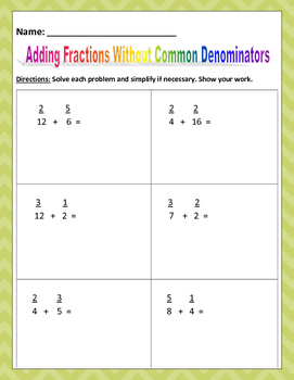 Math: Adding Fractions Without Common Denominators - 4 pages 6 each page.