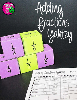 Adding Fractions Yahtzy Dice Game Grades 5 - 6