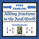 Adding Fractions in the Real-World Word Problems (2 Worksheets)