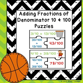 4th Grade Adding Fractions with Denominators 10 and 100 Pu