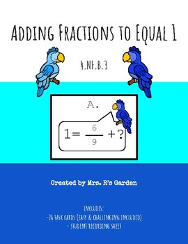 Adding Fractions to Equal 1 Task Cards