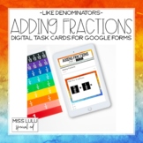 Adding Fractions w/ Like Denominators Digital Task Cards w