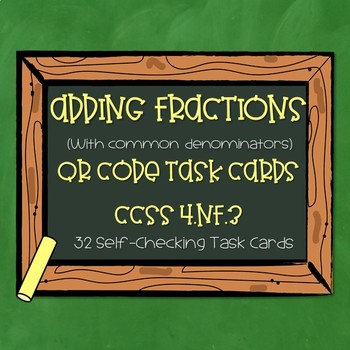 Adding Fractions with Common Denominators QR Task Cards