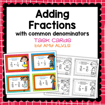 Fraction Task Cards Adding Fractions with Common Denominators