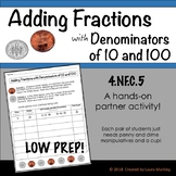 Adding Fractions with Denominators of 10 and 100: Partner Activity CCSS 4.NF.C.5
