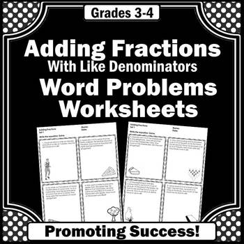 Adding Fractions with Like Denominators Adding Fractions W