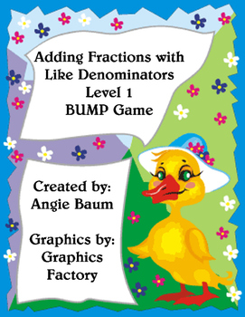Adding Fractions with Like Denominators BUMP Game