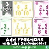 Adding Fractions with Like Denominators Matching Game