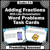 Adding Fractions Word Problems Task Cards { with Like Denominators }
