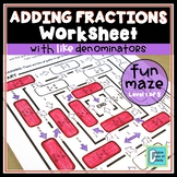 Adding Fractions with Like Denominators Worksheet