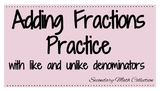 Adding Fractions with Like and Unlike Denominators Practic