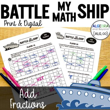 Adding Fractions with Unlike Denominators Activity - Battle My Math Ship Game