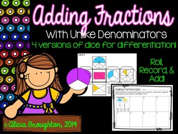 Adding Fractions with Unlike Denominators: Dice Math Center!