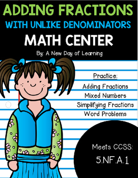 Adding Fractions with Unlike Denominators - Math Center